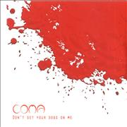 Click here for more info about 'Coma - Don't Set Your Dogs On Me'