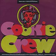 Click here for more info about 'Cookie Crew - Come On & Get Some'