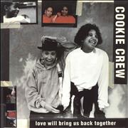 Click here for more info about 'Cookie Crew - Love Will Bring Us Back Together'