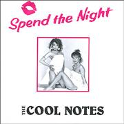 Click here for more info about 'Cool Notes - Spend The Night'