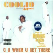 Click here for more info about 'Coolio - C U When U Get There'
