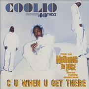Click here for more info about 'Coolio - C U When You Get There'