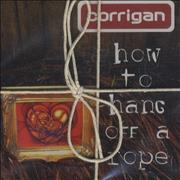 Click here for more info about 'Corrigan - How To Hang Off A Rope'