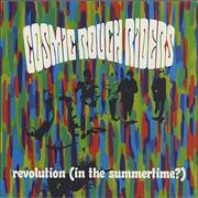 Click here for more info about 'Cosmic Rough Riders - Revolution (In The Summertime?)'