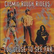 Click here for more info about 'Cosmic Rough Riders - Too Close To See Far - Autographed'