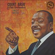 Count Basie Not Now, I'll Tell You When France vinyl LP