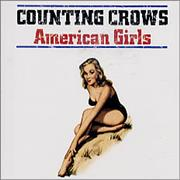 Click here for more info about 'Counting Crows - American Girls'