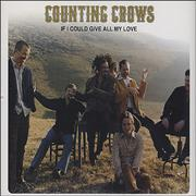 Counting Crows If I Could Give All My Love UK 2-CD single set