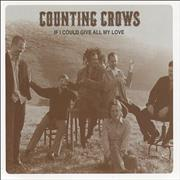 Click here for more info about 'Counting Crows - If I Could Give All My Love'