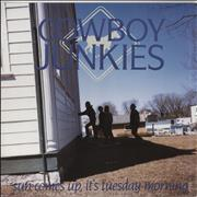 Click here for more info about 'Cowboy Junkies - Sun Comes Up, It's Tuesday Morning'