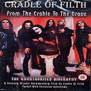 Click here for more info about 'Cradle Of Filth - From The Cradle To The Grave'