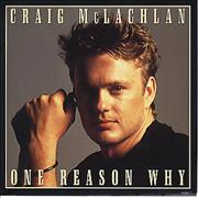 Click here for more info about 'Craig McLachlan - One Reason Why'