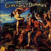 Click here for more info about 'Crash Test Dummies - Mmm Mmm Mmm Mmm - 1st Issue'