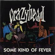 Click here for more info about 'Crazyhead - Some Kind Of Fever'