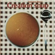 Creation Records Creation Soup - Volume Three UK vinyl LP