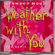 Click here for more info about 'Crowded House - Weather With You - The Remix'