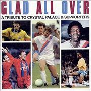 Crystal Palace FC Glad All Over UK CD album
