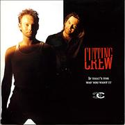 Click here for more info about 'Cutting Crew - If That's The Way You Want It'