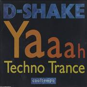 Click here for more info about 'D-Shake - Yaaah/Techno Trance'