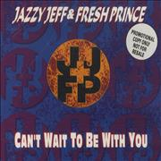 Click here for more info about 'DJ Jazzy Jeff - Can't Wait To be With You'