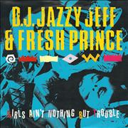Click here for more info about 'DJ Jazzy Jeff - Girls Ain't Nothing But Trouble'