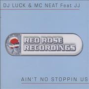 Click here for more info about 'DJ Luck & MC Neat - Ain't No Stoppin Us'