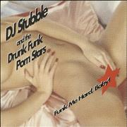 Click here for more info about 'DJ Stubble & The Drunk Funk Porn Stars - Funk Me Hard, Baby!'