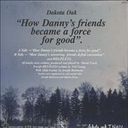 Click here for more info about 'Dakota Oak Trio - How Danny's Friends Became A Force For Good'