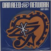 Click here for more info about 'Dan Reed Network - Baby Now I'