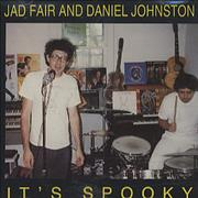 Click here for more info about 'Daniel Johnston - It's Spooky'