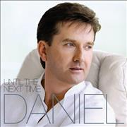 Click here for more info about 'Daniel O'Donnell - Until The Next Time'