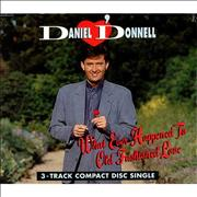 Click here for more info about 'Daniel O'Donnell - What Ever Happened To Old Fashioned Love'