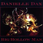 Click here for more info about 'Danielle Dax - Big Hollow Man'