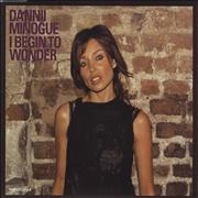 Click here for more info about 'Dannii Minogue - I Begin To Wonder'
