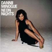 Click here for more info about 'Dannii Minogue - Neon Nights'