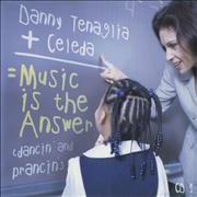 Click here for more info about 'Danny Tenaglia - Music Is The Answer [Dancin' And Prancin']'