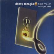 Click here for more info about 'Danny Tenaglia - Turn Me On'