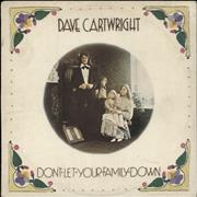Click here for more info about 'Dave Cartwright - Don't Let Your Family Down'