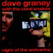 Click here for more info about 'Dave Graney - Night Of The Wolverine'