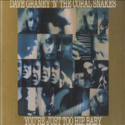 Click here for more info about 'Dave Graney - You're Just Too Hip, Baby'