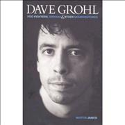 Click here for more info about 'Dave Grohl - Foo Fighters, Nirvana & Other Misadventures'