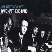 Click here for more info about 'Dave Matthews Band - An Interview With'