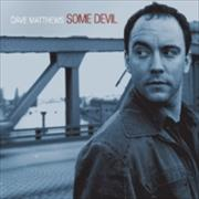 Dave Matthews Band Some Devil UK CD album
