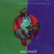 Click here for more info about 'Dave Matthews Band - Too Much'
