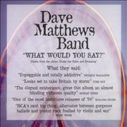 Click here for more info about 'Dave Matthews Band - What Would You Say?'