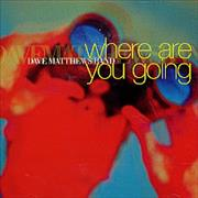 Click here for more info about 'Dave Matthews Band - Where Are You Going'