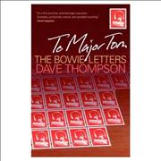 Click here for more info about 'David Bowie - To Major Tom: The Bowie Letters'