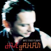 Click here for more info about 'David Gahan - Dirty Sticky Floors'