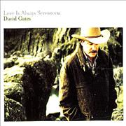 Click here for more info about 'David Gates - Love Is Always Seventeen'