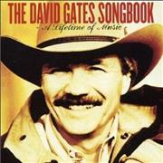 Click here for more info about 'David Gates - Songbook - A Lifetime Of Music'